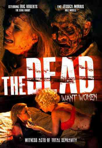Download [18+] The Dead Want Women (2012) English 480p 116mb
