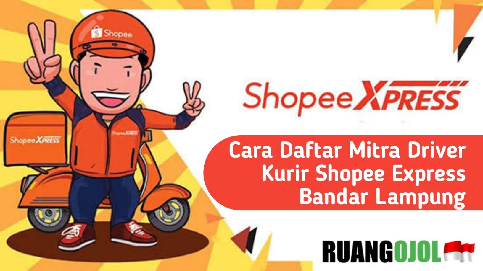 Cara Daftar Mitra Driver Kurir Shopee Express Bandar Lampung