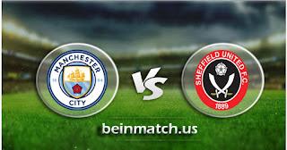 مشاهدة مباراة شيفيلد يونايتد ومانشستر سيتي بث مباشر بتاريخ 21/01/2020 الدوري الانجليزي