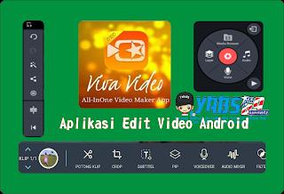 Aplikasi Edit Video Terbaik di Android Saat Ini