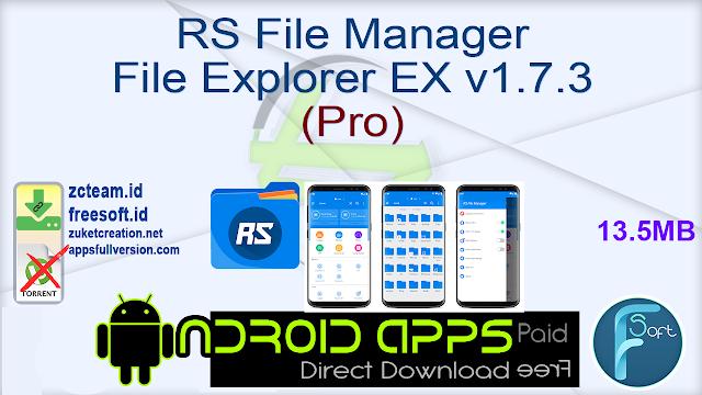 RS File Manager  File Explorer EX v1.7.3 (Pro)