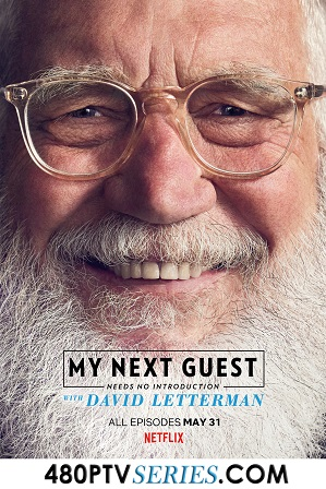 My Next Guest Needs No Introduction with David Letterman Season 2 Download All Episodes 480p 720p HEVC