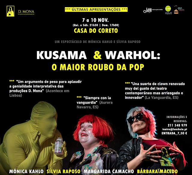 KUSAMA E WARHOL CHEGA À CASA DO CORETO