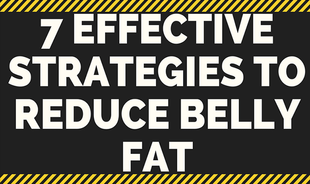 7 Effective Strategies to Reduce Belly Fat