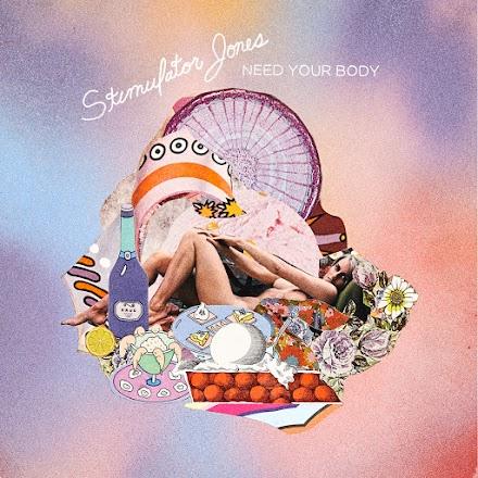 Stimulator Jones - Neu bei Stones Throw unter Vertrag | Need Your Body als SOTD