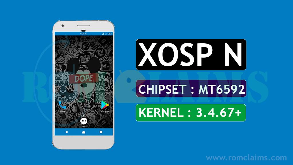 [MT6592] [7.1.2] XOSP N Rom For MT6592 || Kernel 3.4.67+ KK