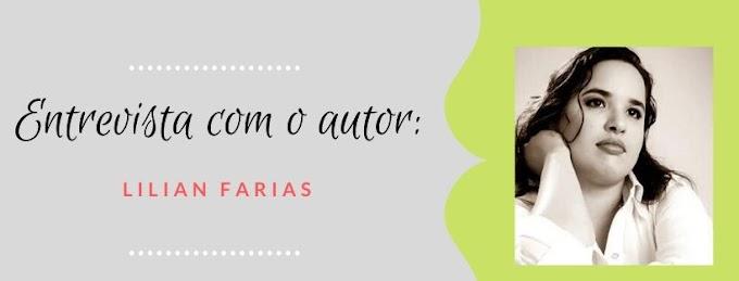 Entrevista com o autor: Lilian Farias