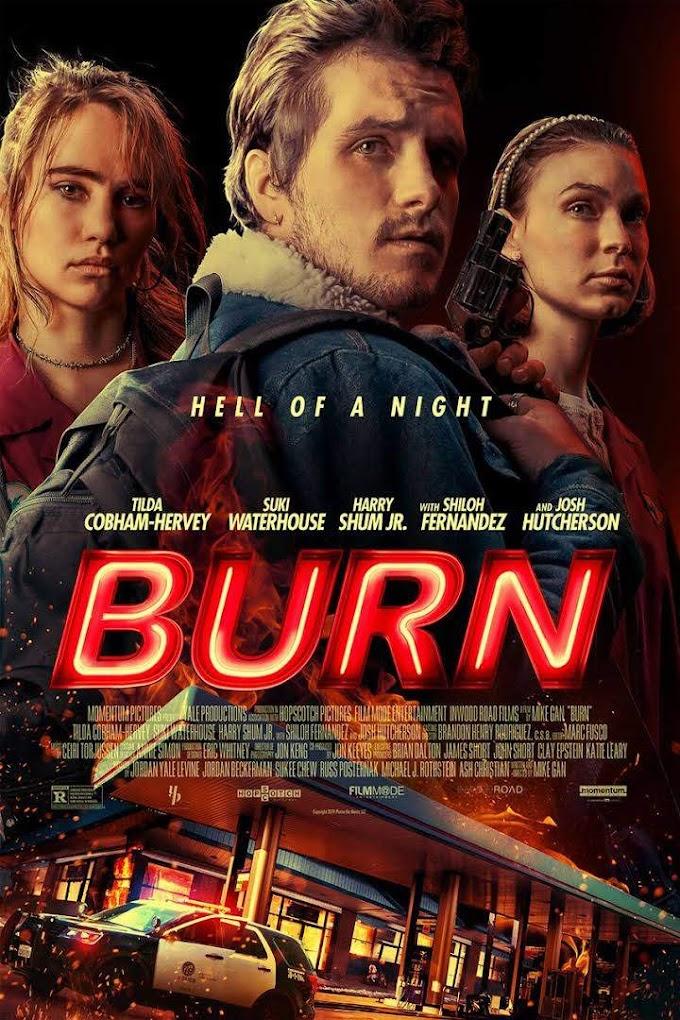 Movie: Burn (2019)
