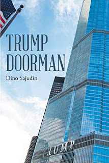 Trump Doorman -  A Memoir by Dino Sajudin
