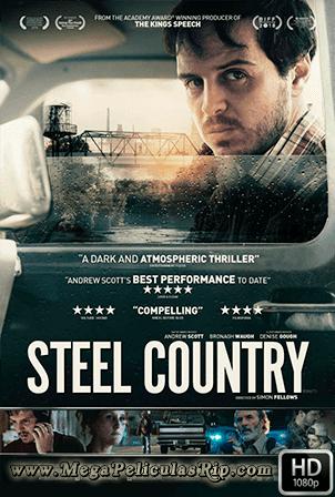 Steel Country [1080p] [Latino-Ingles] [MEGA]