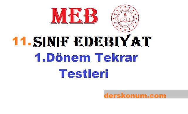 11.Sınıf Edebiyat MEB 1.Dönem Genel Tekrar Testi ve Cevapları PDF