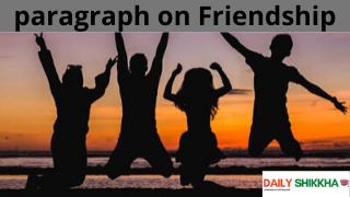 paragraph on Friendship