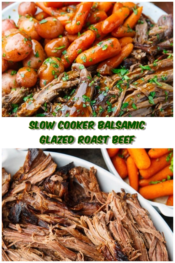 #Slow #Cooker #Balsamic #Glazed #Roast #Beef #chickenrecipes #recipes #dinnerrecipes #easydinnerrecipes