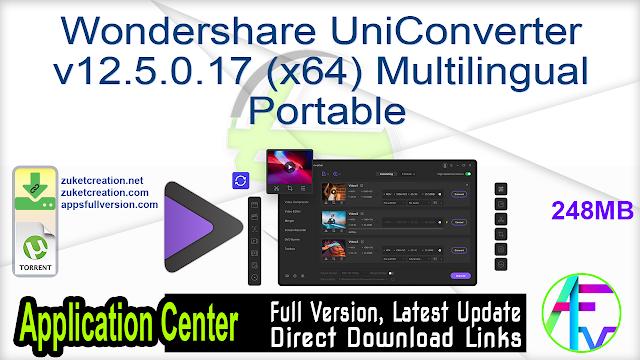 Wondershare UniConverter v12.5.0.17 (x64) Multilingual Portable