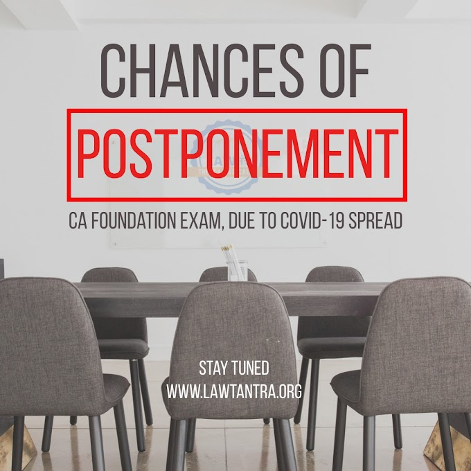 What are the chances of postponement of the June 21 CA foundation exam?