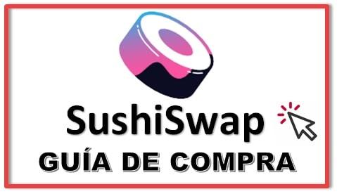 Cómo Comprar Criptomoneda SushiSwap SUSHI