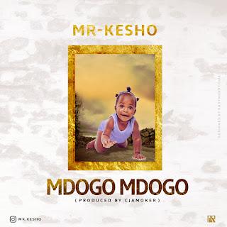 (New Audio) | Mr Kesho - Mdogo mdogo | Mp3 Download {New Song}