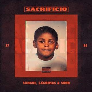 Plutonio - Sacrificio (Sangue, Lágrimas & Suor) * Download Álbum *