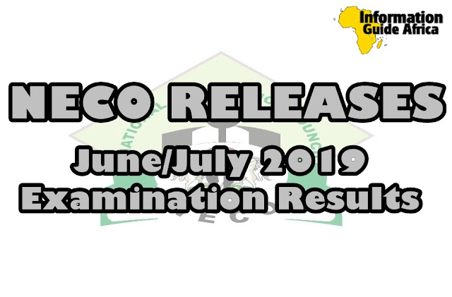 NECO June/July 2019 Examination Results Released