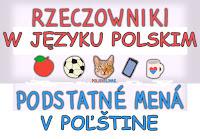 https://polishslovak.blogspot.com/2018/05/rzeczowniki-w-jezyku-polskim-podstatne.html