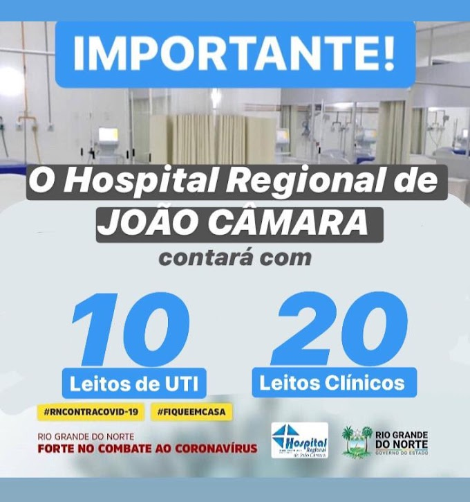Direção do Hospital Regional de João Câmara trabalhando junto ao governo do RN pra abrir 30 leitos na unidade