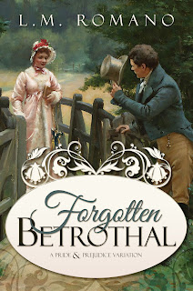 Book cover: Forgotten Betrothal by L M Romano