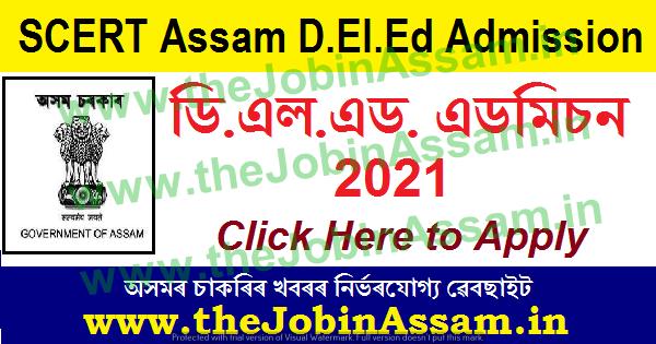 SCERT, Assam D.EL.ED. Admission 2021