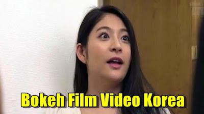 Link Bokeh Film Video Korea Terbaru 2021