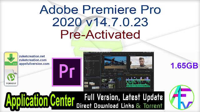 Adobe Premiere Pro 2020 v14.7.0.23 Pre-Activated