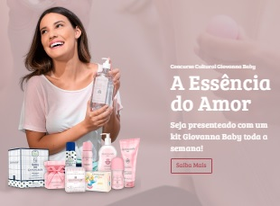 Promoção Giovanna Baby Natal 2020 A Essência do Amor - Ganhe Kit Produtos Grátis