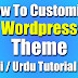 How To Customize WordPress Theme 2019