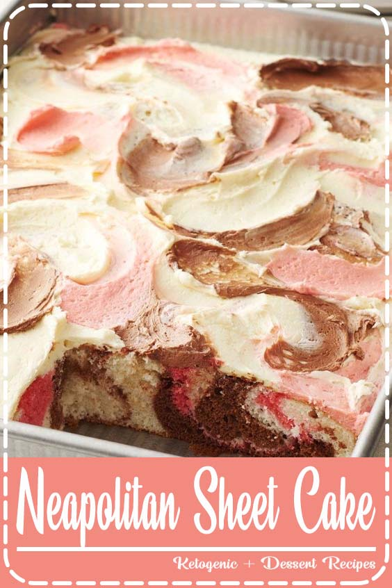 Marble cake gets an upgrade with this sweet sheet cake swirled with Neapolitan flavors Neapolitan Sheet Cake