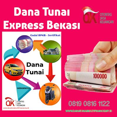 Dana Tunai Express Bekasi, Dana Tunai Express Bekasi Jawa Barat