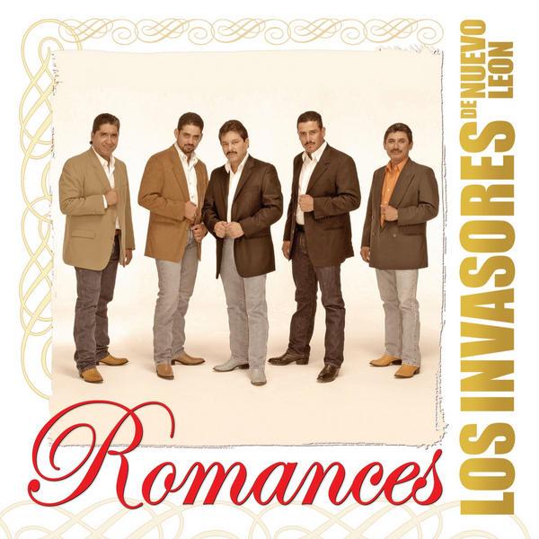Los Invasores De Nuevo Leon - Romances (2013) (Album / Disco Oficial)