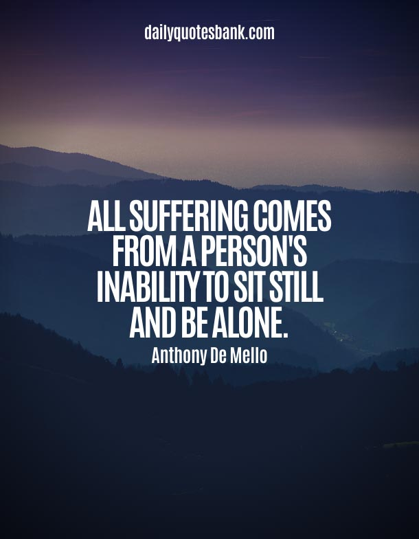 Quotes About Suffering Alone