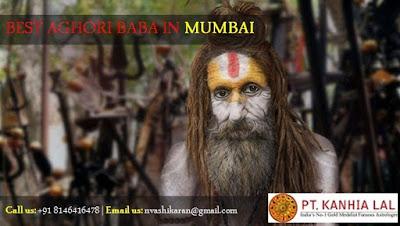 Aghori Baba in Mumbai PT. Kanhaiya Lal