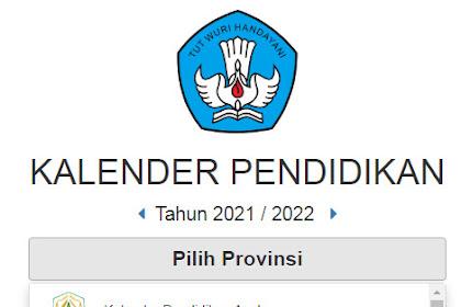 KALENDER PENDIDIKAN 2021/2022 SEMUA PROVINSI SELURUH INDONESIA  - DOWNLOAD REGULASI