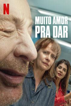 Muito Amor Pra Dar Torrent - WEB-DL 1080p Dual Áudio