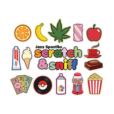 Jazz Spastiks – Scratch & Sniff