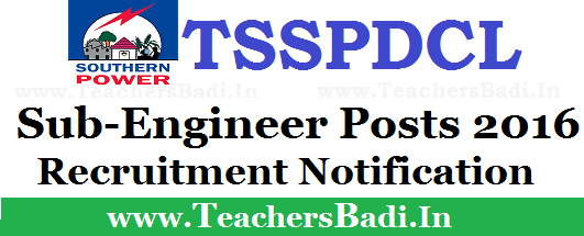 TSSPDCL,SE/Sub-Engineer Posts 2016,Notification