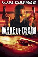 Despues de la Muerte / Justa Venganza / Wake of Death