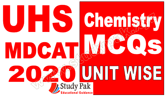 Chemistry MCQs for NUST and UHS MDCAT Tests 2020