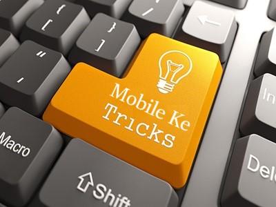 Mobile ke Tricks