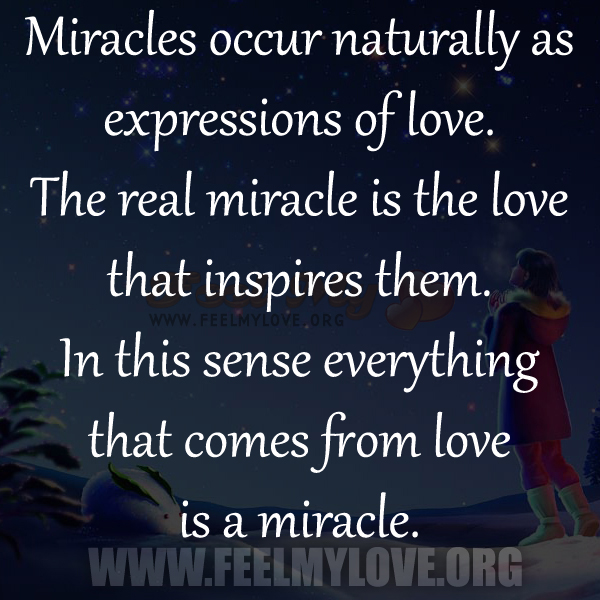 Love Quotes About Life: Miracle Quotes Love. QuotesGram