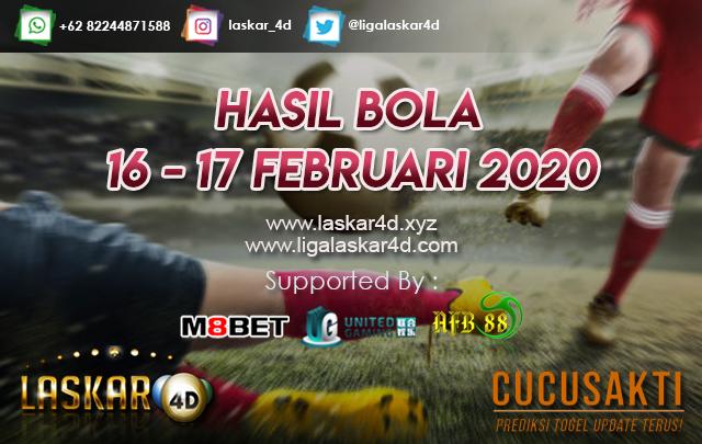 HASIL BOLA JITU TANGGAL 16 – 17 Februari 2020
