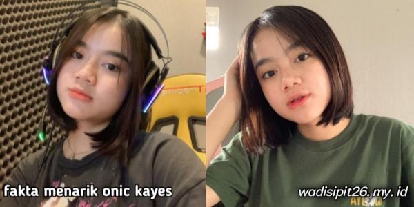fakta unik onic kayes gamers cantik yang harus kamu ketahui