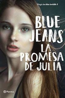 La promesa de Julia | La chica invisible #3 | Blue Jeans | Planeta