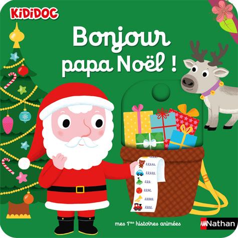 Bonjour papa Noël ! - Nathan
