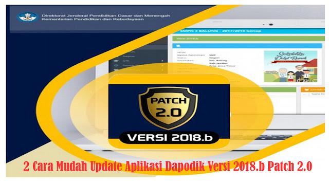 https://dapodikntt.blogspot.co.id/2018/03/2-cara-mudah-update-aplikasi-dapodik.html