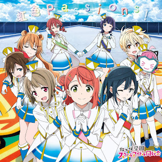 [Lirik+Terjemahan] Nijigasaki High School Idol Club - Nijiiro Passions! (Semangat Berwarna Pelangi!)